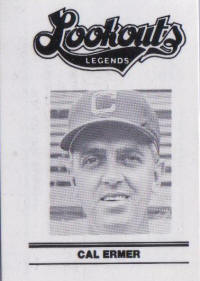 Lookouts Legends Cal Ermer